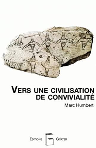 Vers une civilisation de convivialité