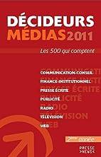 Décideurs médias 2011 by…