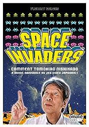 Space Invaders : Comment Tomohiro Nishikado…
