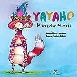 Yayaho, le croqueur de mots