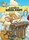 Géronimo Stilton. 17, Le mystère du bateau pirate