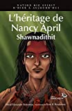 Nation Big Spirit. 06, L'héritage de Nancy April