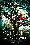 Scarlet.1 / Le faucheur d'âmes