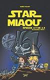 Star Miaou . 01, Épisode 4.1 de 4.3 :Un nouveau miaou!