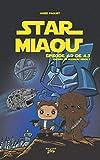 Star Miaou . 02, Épisode 4.2 de 4.3 :  Encore un nouveau miaou?