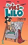 Les vies de Lilo. 1, Capsules web et poils de chat