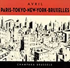 PARIS, TOKYO, NEW-YORK, BRUXELLES by…