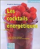 Les cocktails énergétiques