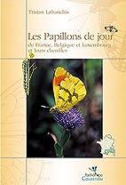 Les Papillons De Jour De France, Belgiqueet…