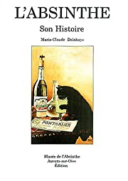 L'Absinthe Son Histoire, Collection…