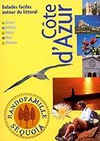 Côte d'Azur by Jacques Drouin