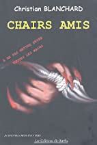Chairs amis by Christian Blanchard