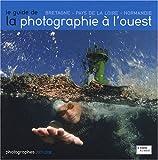 Le guide de la photographie à l'ouest