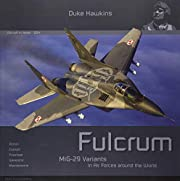 MiG-29 Fulcrum: Aircraft in Detail (Duke…