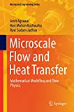 Microscale flow and heat transfer