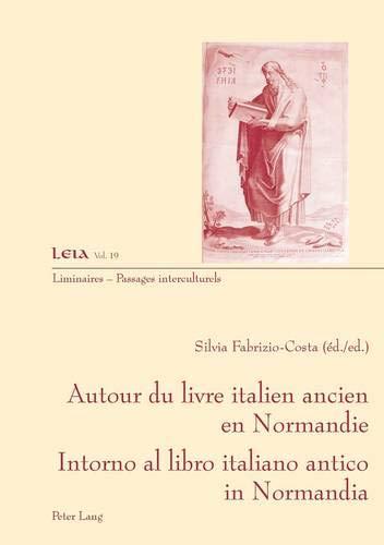 Autour du livre italien ancien en Normandie