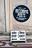 Becoming poets : the Asian English experience / Agnes S. L. Lam