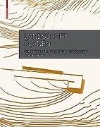 Landschaft planen (German Edition) by Astrid…