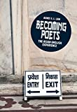 Becoming poets : the Asian English experience