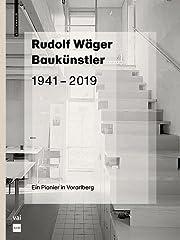 Rudolf Wäger Baukünstler 1941-2019 : Ein…