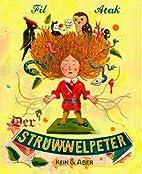 Der Struwwelpeter: Lustige Geschichten und…