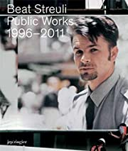 Beat Streuli: Public Work 1996-2011 af…