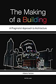 The Making of a Building: A Pragmatist…