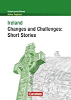 Ireland - changes and challenges : short…