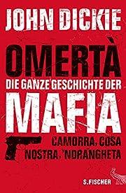 Omertà - Die ganze Geschichte der Mafia –…