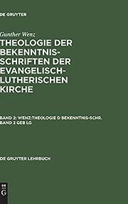 Theologie der Bekenntnisschriften der…