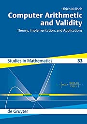 Computer Arithmetic and Validity: Theory,…