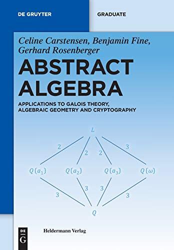 PDF] Abstract Algebra: Applications to Galois Theory, Algebraic