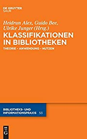 Klassifikationen in Bibliotheken : Theorie…