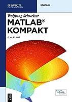 MATLAB kompakt (De Gruyter Studium) by…