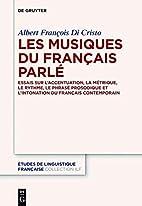 Les Musiques Du Francais Parle: Essais Sur L…