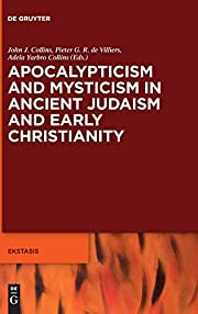 Mysiticism in Early Judaism and Christianity…