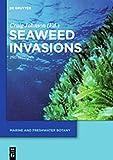 Seaweed invasions / edited by Craig Johnson