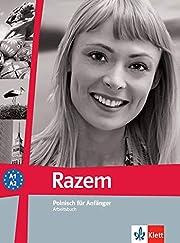 Razem Polnisch für Anfänger ; Arbeitsbuch…