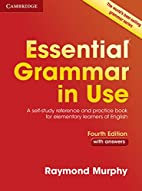 Essential Grammar in Use: Book with answers…