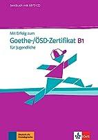 Mit Erfolg zum Goethe-/ÖSD-Zertifikat…