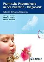 Praktische Pneumologie in der Pädiatrie…