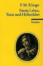 Fausts Leben, Taten und Höllenfahrt by…
