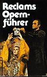Reclams Opernführer / von Rolf Fath