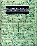 Musikerhandschriften : von Heinrich Schütz bis Wolfgang Rihm / herausgegeben von Günter Brosche