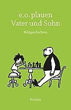Vater und Sohn: Bildgeschichten by E.O.…