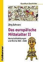 Das europäische Mittelalter:…