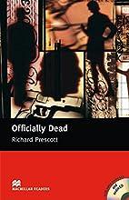 Officially dead by Richard Prescott