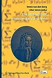 The strength of nonstandard analysis / Imme van den Berg, Vítor Neves (eds.)
