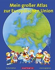 Mein großer Atlas zur Europäischen Union.…