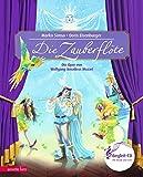 Die Zauberflöte: Die Oper von Wolfgang…